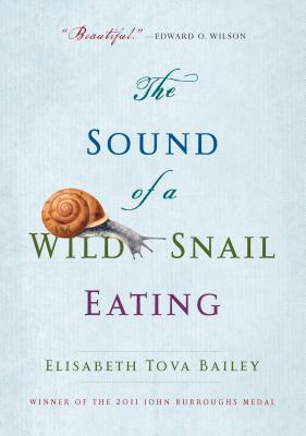 The-Sound-of-a-Wild-Snail-Eating-9781565126060.jpg